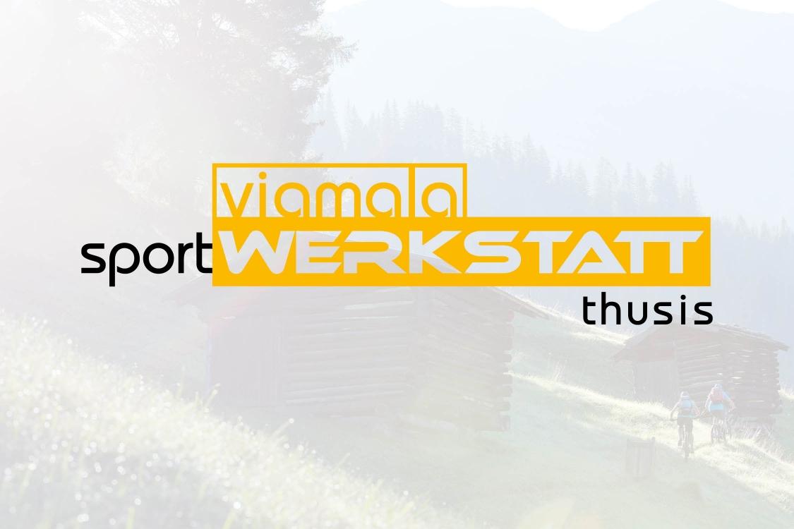 Viamala Sportwerkstatt